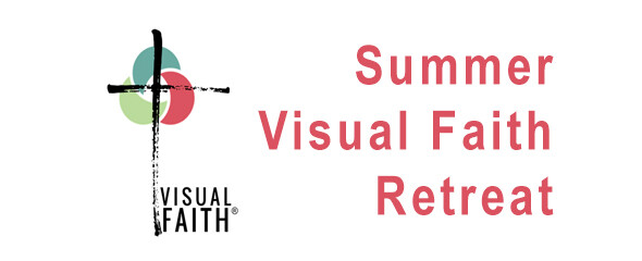 Visual Faith Retreat