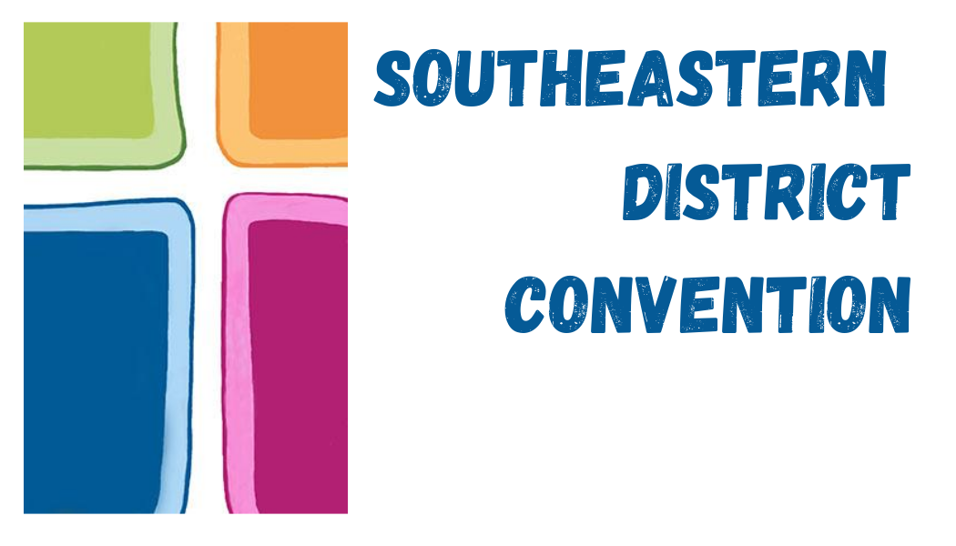 Southeastern District Convention 2021