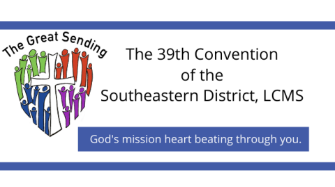 Southeastern District Convention 2022